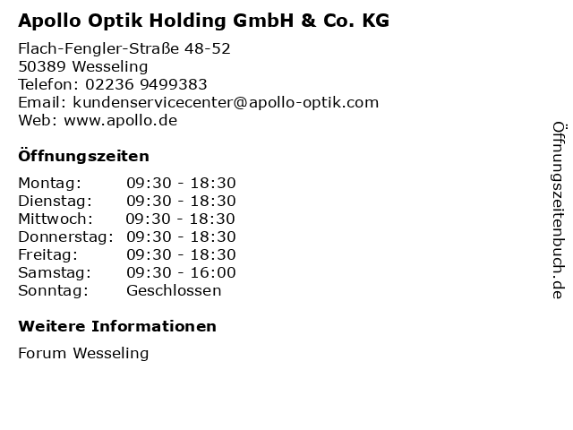 Apollo Optik Holding GmbH & Co. KG in Wesseling: Adresse und Öffnungszeiten