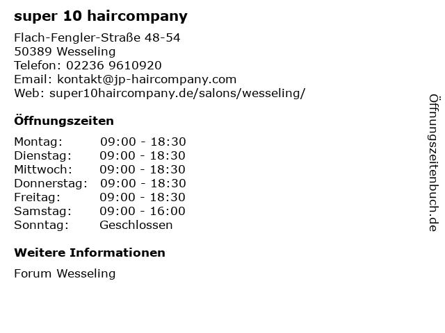 super 10 haircompany in Wesseling: Adresse und Öffnungszeiten