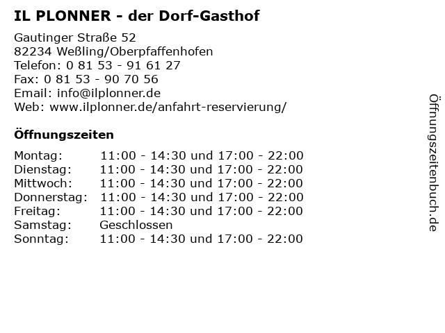 IL PLONNER - der Dorf-Gasthof in Weßling/Oberpfaffenhofen: Adresse und Öffnungszeiten