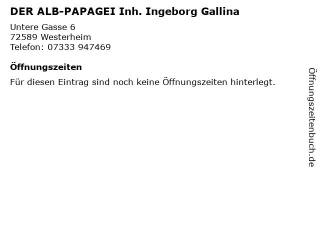 DER ALB-PAPAGEI Inh. Ingeborg Gallina in Westerheim: Adresse und Öffnungszeiten