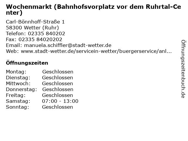 Wochenmarkt (Bahnhofsvorplatz vor dem Ruhrtal-Center) in Wetter (Ruhr): Adresse und Öffnungszeiten