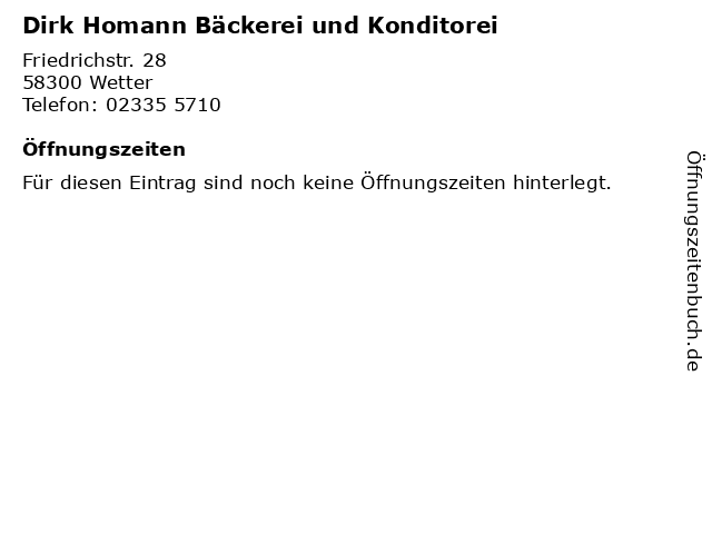 Dirk Homann Bäckerei und Konditorei in Wetter: Adresse und Öffnungszeiten
