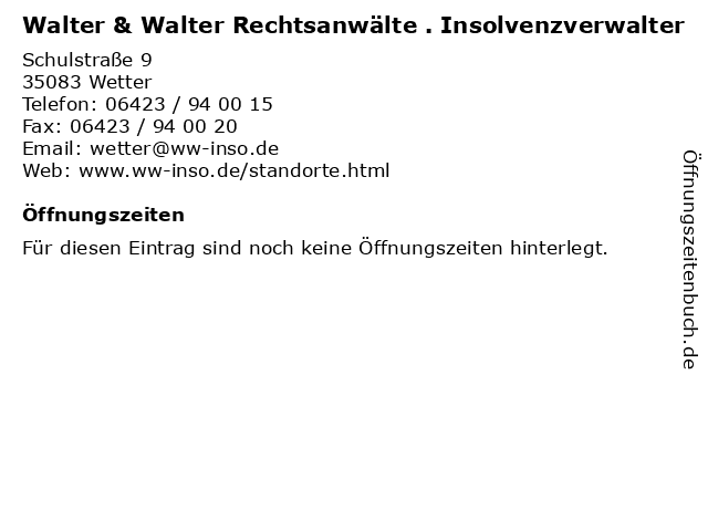 Walter & Walter Rechtsanwälte . Insolvenzverwalter in Wetter: Adresse und Öffnungszeiten