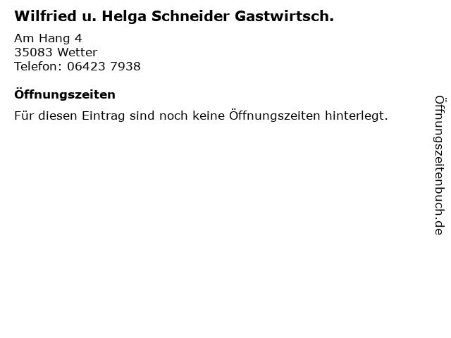Wilfried u. Helga Schneider Gastwirtsch. in Wetter: Adresse und Öffnungszeiten