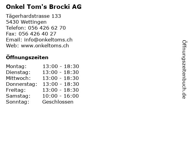 Onkel Tom's Brocki AG in Wettingen: Adresse und Öffnungszeiten