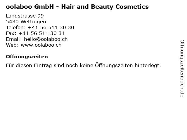 oolaboo GmbH - Hair and Beauty Cosmetics in Wettingen: Adresse und Öffnungszeiten