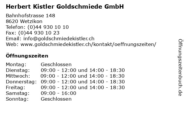 Herbert Kistler Goldschmiede GmbH in Wetzikon: Adresse und Öffnungszeiten
