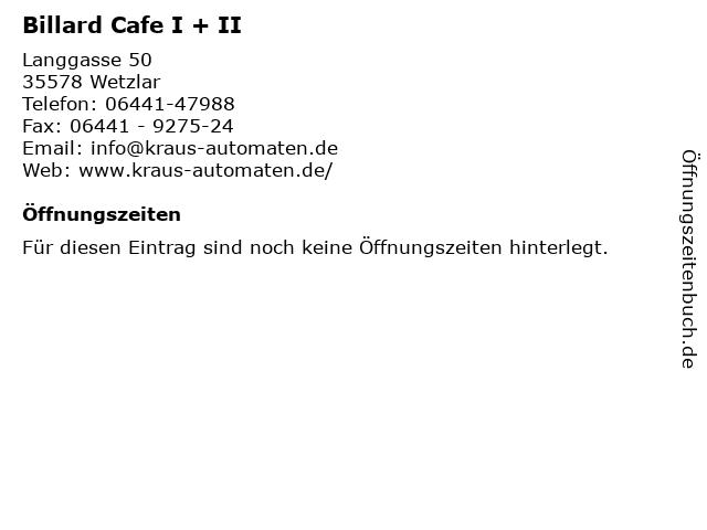 Billard Cafe I + II in Wetzlar: Adresse und Öffnungszeiten