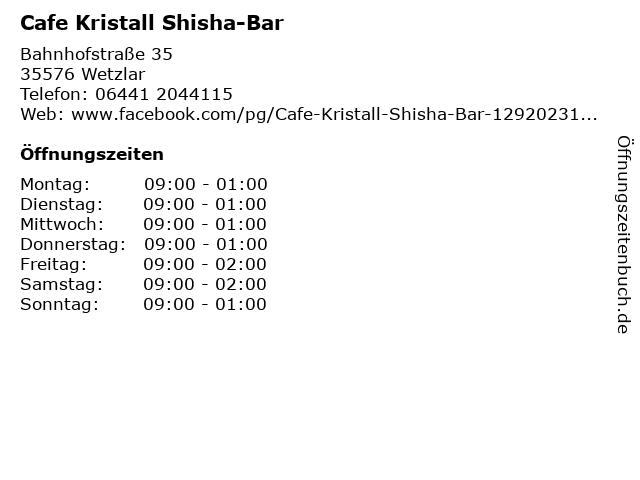 Cafe Kristall Shisha-Bar in Wetzlar: Adresse und Öffnungszeiten