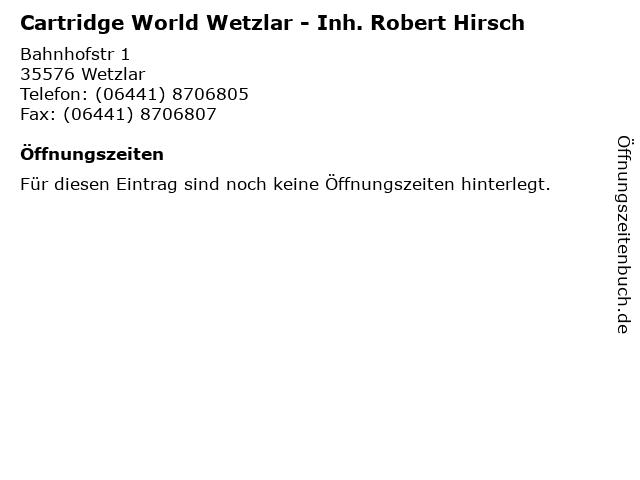 Cartridge World Wetzlar - Inh. Robert Hirsch in Wetzlar: Adresse und Öffnungszeiten