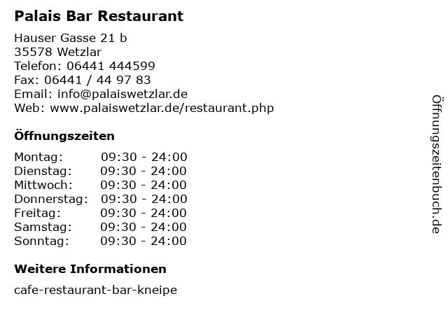 Palais Bar Restaurant in Wetzlar: Adresse und Öffnungszeiten