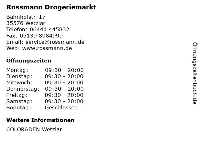 Rossmann Drogeriemarkt in Wetzlar: Adresse und Öffnungszeiten