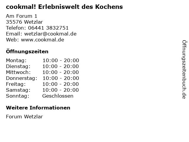 cookmal! Erlebniswelt des Kochens in Wetzlar: Adresse und Öffnungszeiten