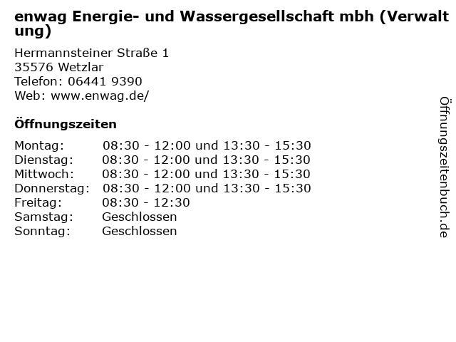 enwag Energie- und Wassergesellschaft mbh (Verwaltung) in Wetzlar: Adresse und Öffnungszeiten
