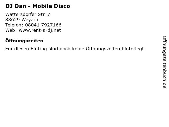 DJ Dan - Mobile Disco in Weyarn: Adresse und Öffnungszeiten