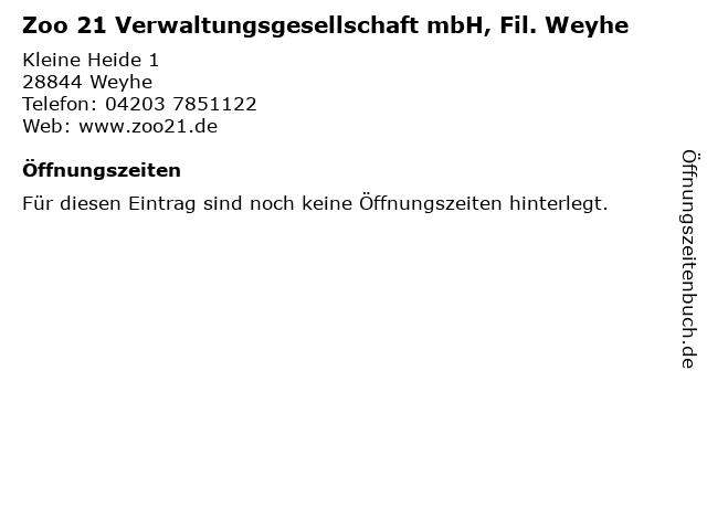 Zoo 21 Verwaltungsgesellschaft mbH, Fil. Weyhe in Weyhe: Adresse und Öffnungszeiten