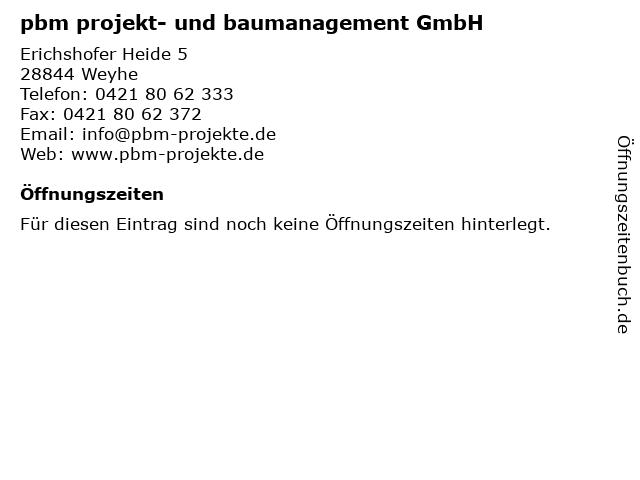 pbm projekt- und baumanagement GmbH in Weyhe: Adresse und Öffnungszeiten