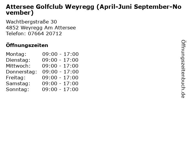 Attersee Golfclub Weyregg (April-Juni September-November) in Weyregg Am Attersee: Adresse und Öffnungszeiten