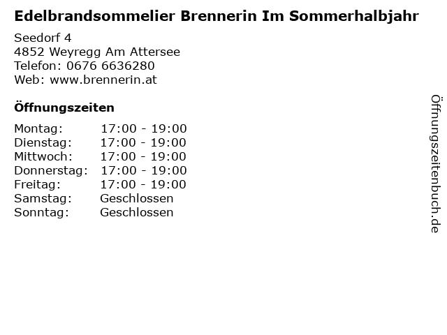 Edelbrandsommelier Brennerin Im Sommerhalbjahr in Weyregg Am Attersee: Adresse und Öffnungszeiten