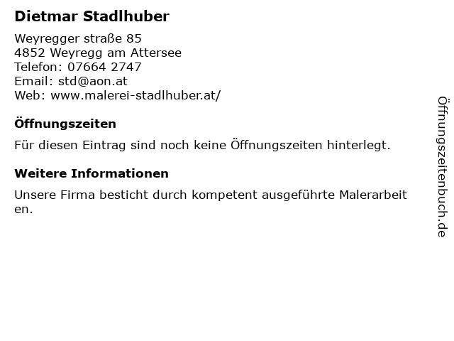 Dietmar Stadlhuber in Weyregg am Attersee: Adresse und Öffnungszeiten