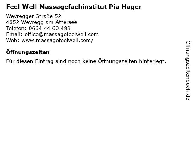 Feel Well Massagefachinstitut Pia Hager in Weyregg am Attersee: Adresse und Öffnungszeiten