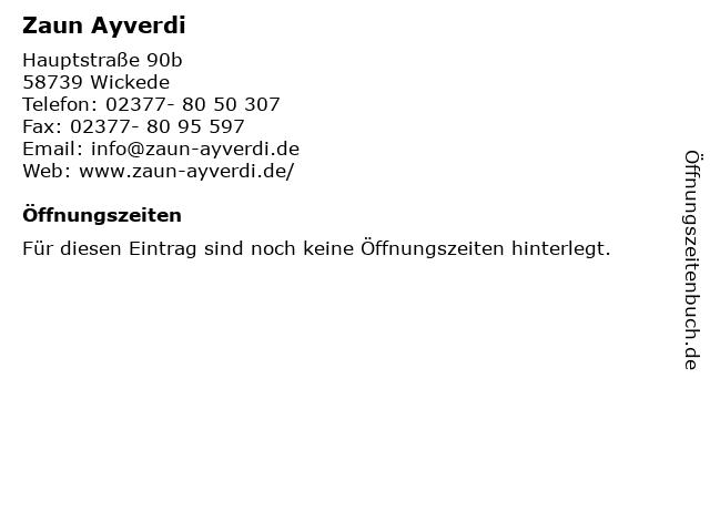 Zaun Ayverdi in Wickede: Adresse und Öffnungszeiten
