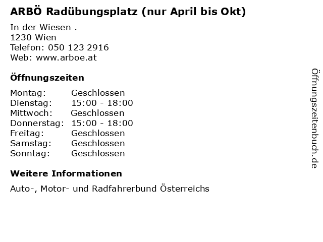 ARBÖ Radübungsplatz (nur April bis Okt) in Wien: Adresse und Öffnungszeiten