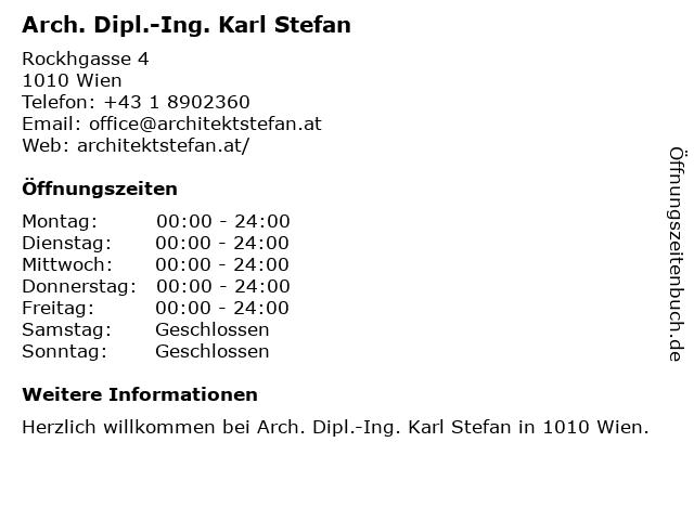 Arch. Dipl.-Ing. Karl Stefan in Wien: Adresse und Öffnungszeiten