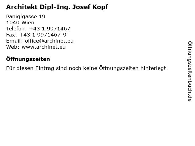 Architekt Dipl-Ing. Josef Kopf in Wien: Adresse und Öffnungszeiten