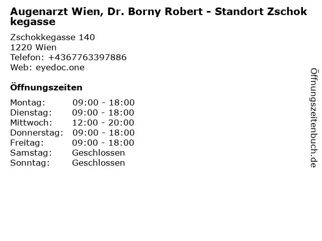 Augenarzt Wien, Dr. Borny Robert - Standort Zschokkegasse in Wien: Adresse und Öffnungszeiten