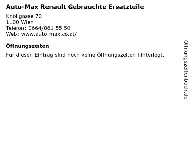 Auto-Max Renault Gebrauchte Ersatzteile in Wien: Adresse und Öffnungszeiten