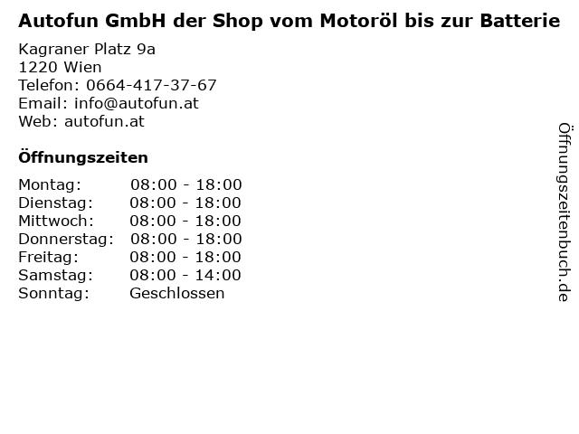 Autofun GmbH der Shop vom Motoröl bis zur Batterie in Wien: Adresse und Öffnungszeiten