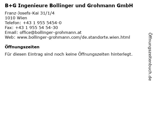 B+G Ingenieure Bollinger und Grohmann GmbH in Wien: Adresse und Öffnungszeiten