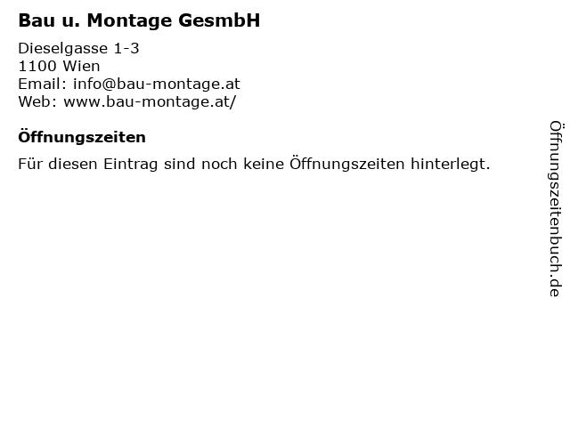 Bau u. Montage GesmbH in Wien: Adresse und Öffnungszeiten