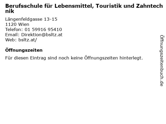 Berufsschule für Lebensmittel, Touristik und Zahntechnik in Wien: Adresse und Öffnungszeiten