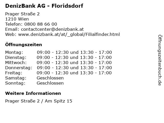 ᐅ öffnungszeiten Denizbank Ag Filiale Floridsdorf Prager