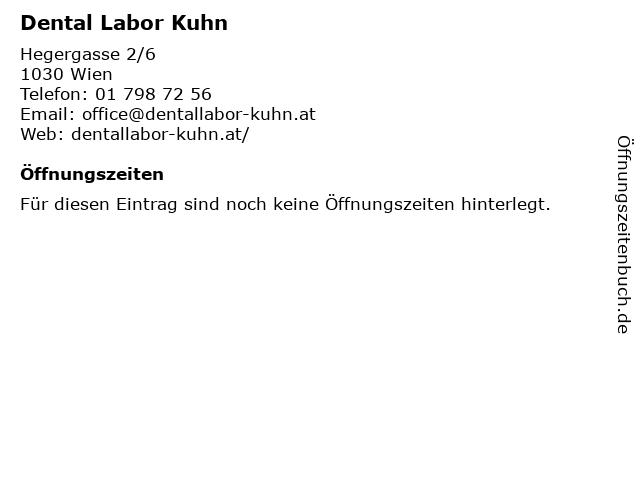 Dental Labor Kuhn in Wien: Adresse und Öffnungszeiten