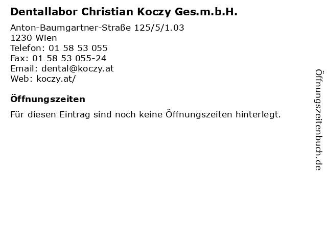 Dentallabor Christian Koczy Ges.m.b.H. in Wien: Adresse und Öffnungszeiten