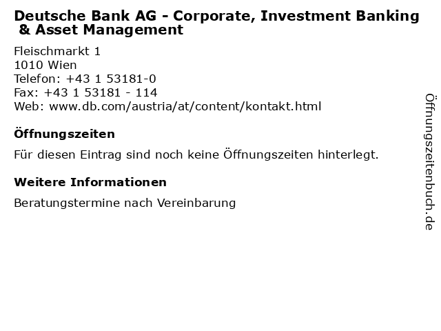 Deutsche Bank AG - Corporate, Investment Banking & Asset Management in Wien: Adresse und Öffnungszeiten