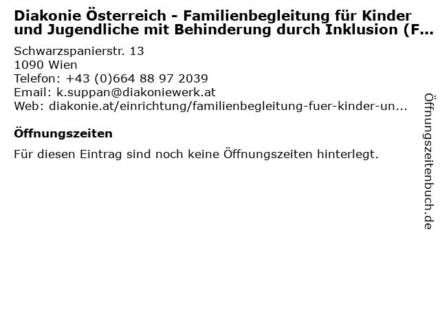 Diakonie Österreich - Familienbegleitung für Kinder und Jugendliche mit Behinderung durch Inklusion (FaBI) in Wien: Adresse und Öffnungszeiten