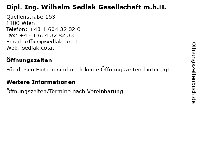 Dipl. Ing. Wilhelm Sedlak Gesellschaft m.b.H. in Wien: Adresse und Öffnungszeiten