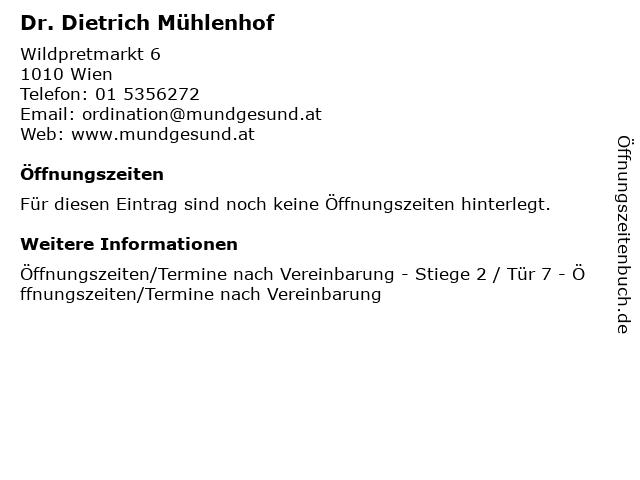 Dr. Dietrich Mühlenhof in Wien: Adresse und Öffnungszeiten