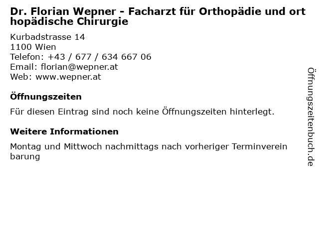 Dr. Florian Wepner - Facharzt für Orthopädie und orthopädische Chirurgie in Wien: Adresse und Öffnungszeiten
