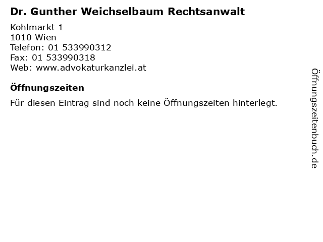 Dr. Gunther Weichselbaum Rechtsanwalt in Wien: Adresse und Öffnungszeiten