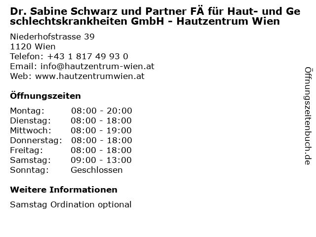 Dr. Sabine Schwarz und Partner FÄ für Haut- und Geschlechtskrankheiten GmbH - Hautzentrum Wien in Wien: Adresse und Öffnungszeiten
