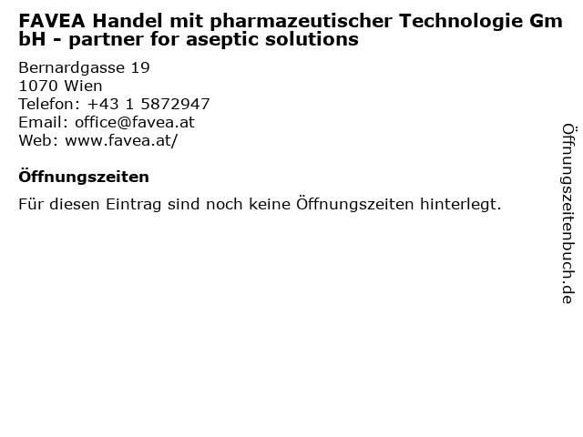 FAVEA Handel mit pharmazeutischer Technologie GmbH - partner for aseptic solutions in Wien: Adresse und Öffnungszeiten