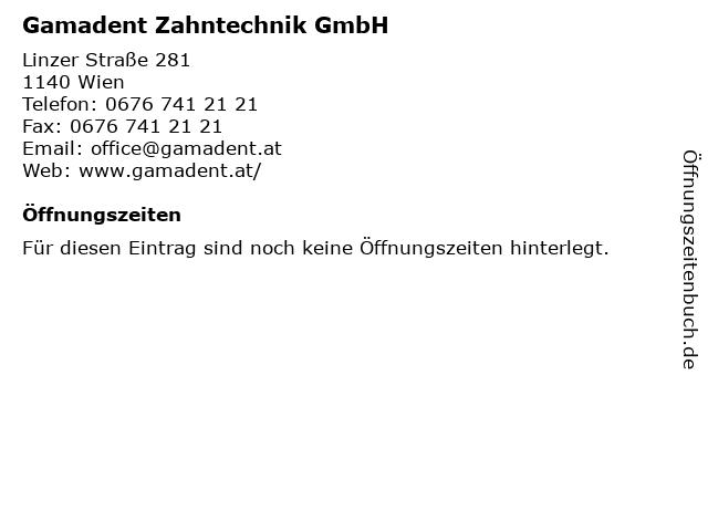 Gamadent Zahntechnik GmbH in Wien: Adresse und Öffnungszeiten
