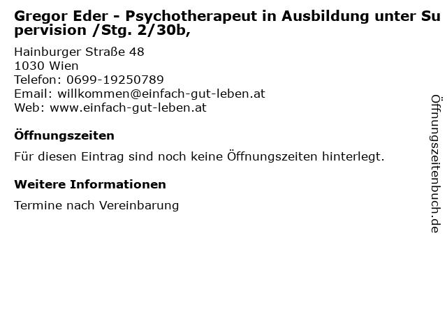 Gregor Eder - Psychotherapeut in Ausbildung unter Supervision /Stg. 2/30b, in Wien: Adresse und Öffnungszeiten