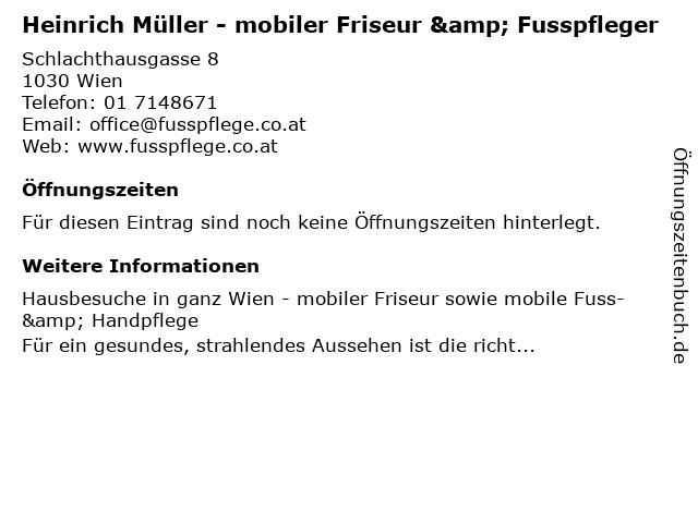 Heinrich Müller - mobiler Friseur & Fusspfleger in Wien: Adresse und Öffnungszeiten