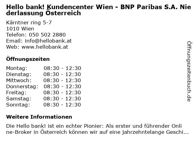 Hello bank! Kundencenter Wien - BNP Paribas S.A. Niederlassung Österreich in Wien: Adresse und Öffnungszeiten